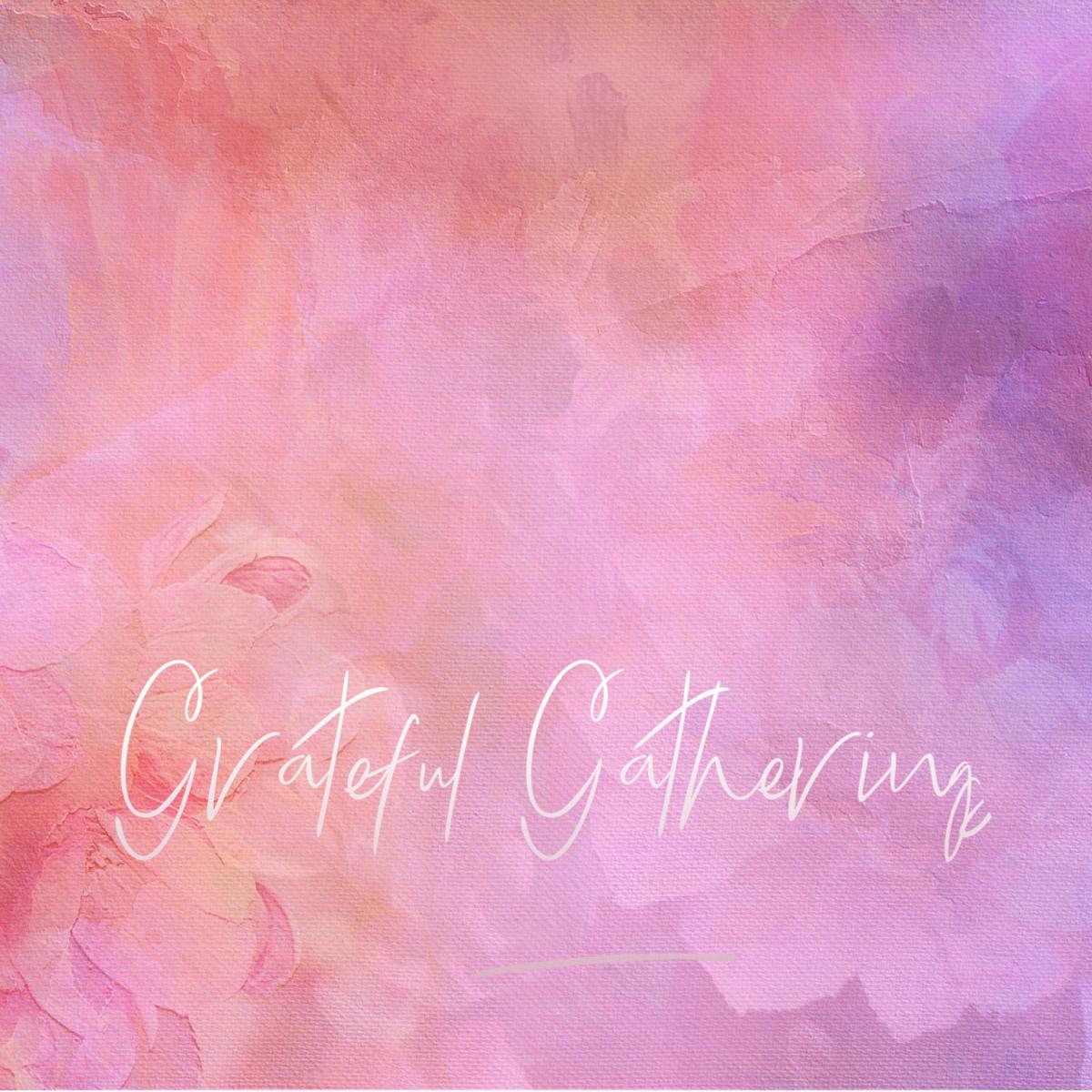 grateful-gatherings-sq